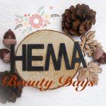Hema, beauty, days, event, public relations, PR, blog, blogger, yustsome, beautysome